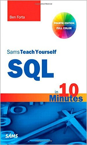 "SQL book ""sams teach yourself self in 10 minutes by ben forta"