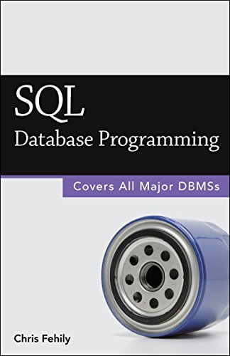 SQL database programming by chris fehily