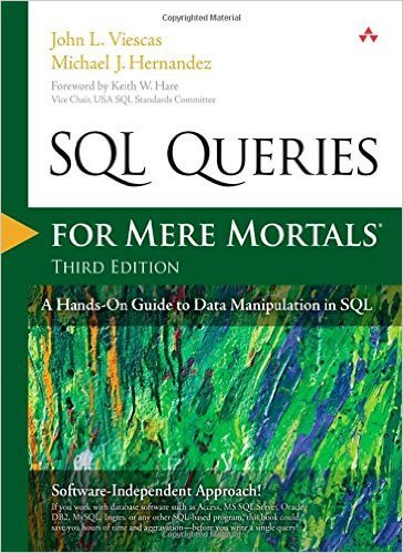 SQL queries for mere mortals by jon viescas and michael hernandez