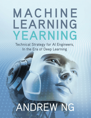 data science book: Machine Learning Yearning