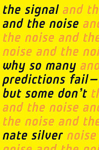 best data science book: The Signal and the Noise by Nate Silver