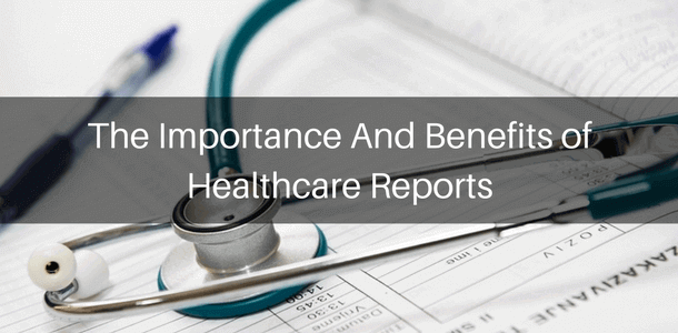 Healthcare reports are important for your institution: find why in this article.
