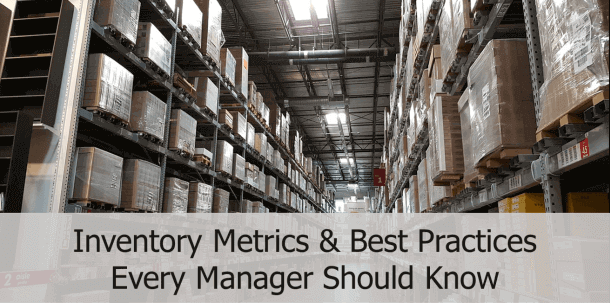 Invntory metrics & inventory management best practices for professionals