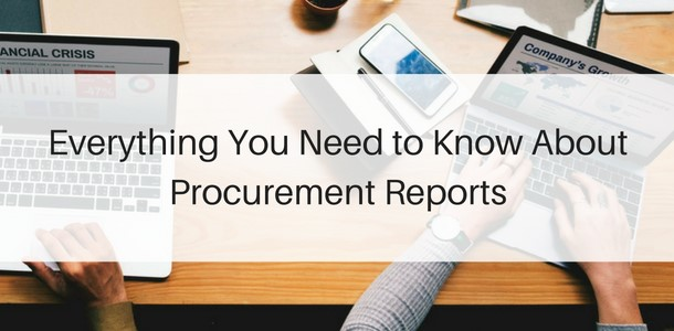 Find here everything you need to know about rocurement reports