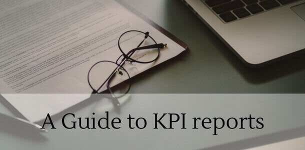 What Is A KPI report & How Can You Create One? Find here a guide to KPI reports.