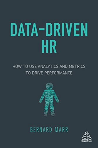 Data driven HR, a book by Marr explaining what big data can do in human resources and how to use big data and data analytics