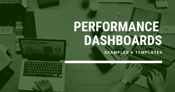 Business performance dashboard examples and templates