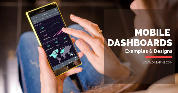 Mobile dashboard examples and designs