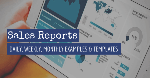 Sales Report Examples & Templates For Daily, Weekly, Monthly