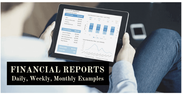 8 Financial Report Examples For Daily, Weekly, And Monthly