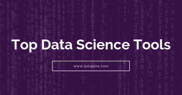 Top data science tools by datapine
