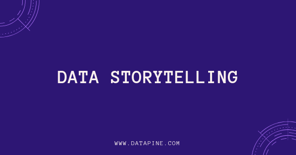 An introduction to data storytelling by datapine
