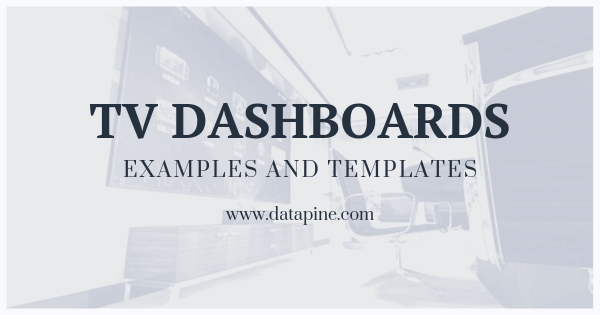 TV dashboards by datapine