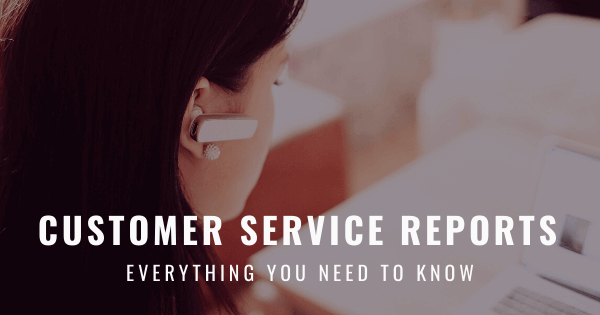 Customer service reports by datapine