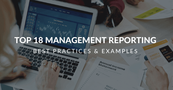 Top 18 management reporting best practices blog by datapine